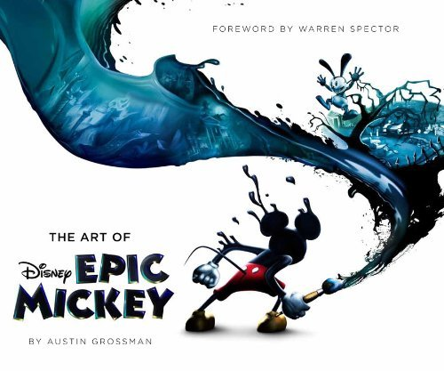 Disney: The Art of Epic Mickey (Disney Editions Deluxe) by Austin Grossman (24-Nov-2011) Hardcover