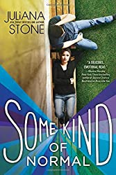 Some Kind of Normal by Juliana Stone (2015-05-01)