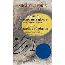 Glossaire j'y serre mes gloses / Bagatelles végétales