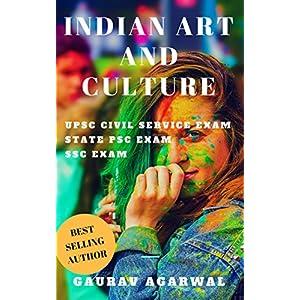 Indian Art and Culture for UPSC Civil Service and State PSC Exams: UPSC eBooks, UPSC Culture (Indian Culture, UPSC, PCS…