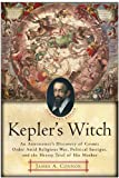 Front cover for the book Kepler's Witch by James A. Connor