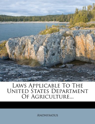 Laws Applicable To The United States Department Of Agriculture...