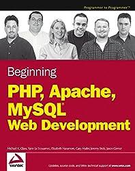 Beginning PHP, Apache, MySQL Web Development (Programmer to Programmer)