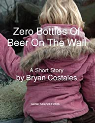 Zero Bottles Of Beer On The Wall