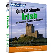 Pimsleur Irish Quick & Simple Course - Level 1 Lessons 1-8 CD: Learn to Speak and Understand Irish (Gaelic) with Pimsleur Language Programs