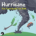 Hurricane Fun Facts Books for Kids (Fun Facts for Kids)