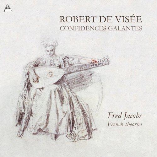 Robert de Visee - Confidences ...