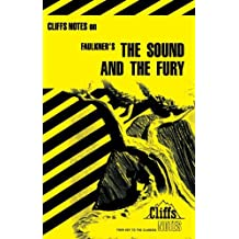 The Sound and the Fury (Cliffs Notes) by James L. Roberts (1963-10-03)