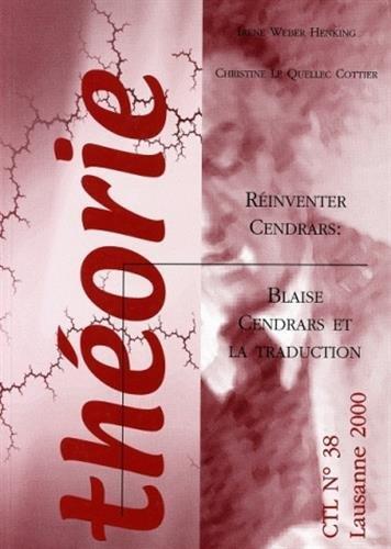 Théorie N° 38/2000 : Réinventer Cendrars : Blaise Cendrars et la traduction
