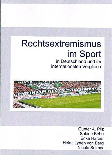 Rechtsextremismus im Sport: In Deutschland und im internationalen Vergleich