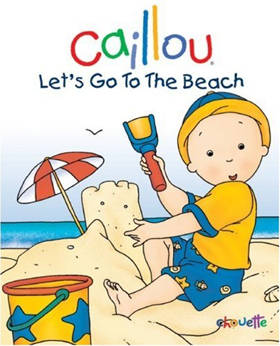 Caillou, Let's Go To The Beach