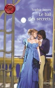 Le bal des secrets (Harlequin Les Historiques)