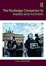 The Routledge Companion to Media and Activism (Routledge Media and Cultural Studies Companions)