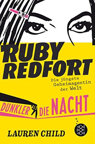 Ruby Redfort – Dunkler als die Nacht