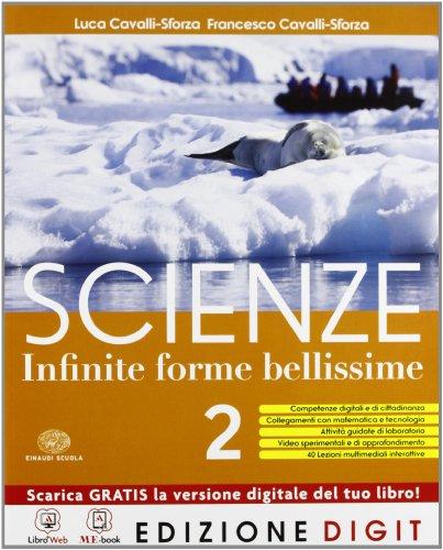 Scienze Infinite forme bellissime - Volume 2. Con Me book e Contenuti Digitali Integrativi online