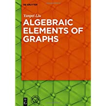 Algebraic Elements of Graphs