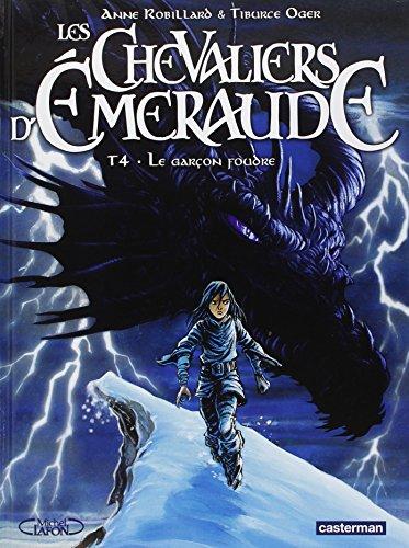 Les Chevaliers d'Emeraude, Tome 4 : Le garçon foudre