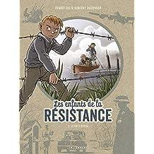 Les Enfants de la Résistance - tome 5 - Le Pays divisé (French ...