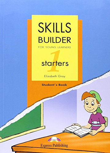 Skills Builder for Young Learners Starter 1 Based on the Revised Format for 2007 Student's Book