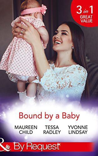 Bound By A Baby: Have Baby, Need Billionaire / The Boss's Baby Affair / The Pregnancy Contract (Mills & Boon By Request) (Billionaires and Babies)