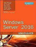 Windows Server 2016 Unleashed: Includes Content Update Program