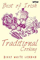 Best of Irish Traditional Cooking by Biddy White Lennon (2002-09-02)