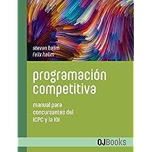 Programación competitiva: Manual para concursantes del ICPC y la IOI