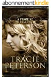 A Promise to Believe In (The Brides of Gallatin County Book #1)