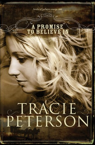 a-promise-to-believe-in-the-brides-of-gallatin-county-book-1