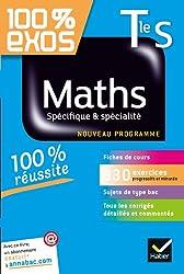 Maths Tle S Spécifique & spécialité: Exercices résolus - Terminale S
