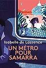 Un métro pour Samarra par Lassence