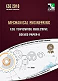 ESE 2018 Preliminary Examination - Mechanical Engineering ESE Topicwise Objective Solved Paper 2