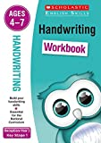 Handwriting workbook for ages 4 to 7 (Years R-2). Build essential skills for the national curriculum (Scholastic English Skills)