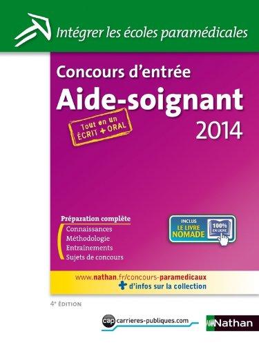Concours d'entrée Aide-Soignant 2014