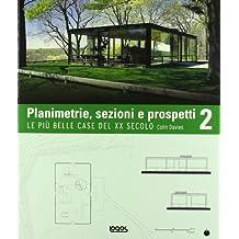 Planimetrie, sezioni e prospetti