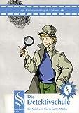 Die Detektivschule