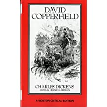 David Copperfield (Norton Critical Editions)