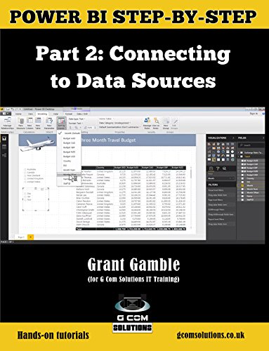 Power BI Step-by-Step Part 2: Connecting to Data Sources: Power BI Mastery through hands-on Tutorials (Power BI Step by Step) (English Edition)