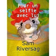Pour un selfie avec lui (Mary et Lola t. 1) (French Edition)
