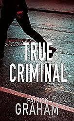 True Criminal (Detective Pratt Book 1) (English Edition)
