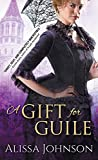 A Gift for Guile (The Thief-takers Book 2)