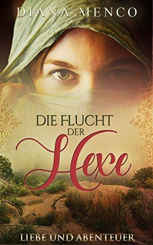 Die Flucht der Hexe: Der lange Weg zum Frieden 1 -
