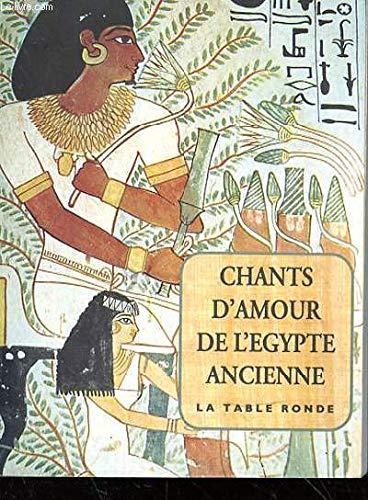 Chants d'amour de l'Egypte ancienne