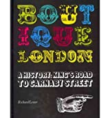 [(Boutique London: A History: King's Road to Carnaby Street)] [Author: Richard Lester] published on (October, 2010)