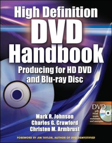 High Definition DVD Handbook, w. DVD-ROM: Producing for HD-DVD and Blu-ray Disc