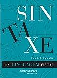 Sintaxe da Linguagem Visual (Em Portuguese do Brasil)