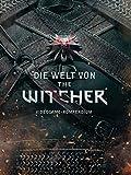 Die Welt von The Witcher: Videogame-Kompendium - Marcin Batylda