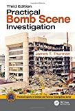 Practical Bomb Scene Investigation (Practical Aspects of Criminal and Forensic Investigations)