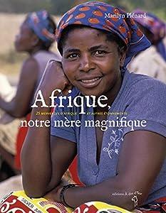 """Afficher """"Afrique, notre mère magnifique"""""""