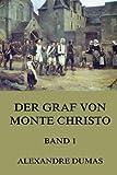 Der Graf von Monte Christo, Band 1: Band 1 mit über 40 Illustrationen